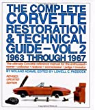 The Complete Corvette Restoration and Technical Guide, Vol. 2: 1963 Through 1967