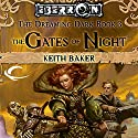 The Gates of Night: Eberron: Dreaming Dark, Book 3 Audiobook by Keith Baker Narrated by Brett Barry