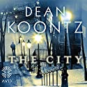 The City Audiobook by Dean Koontz Narrated by Korey Jackson