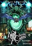 Nocturnal Academy 9 - Mirror Mirror