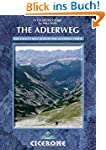 The Adlerweg: The Eagle's Way Across...