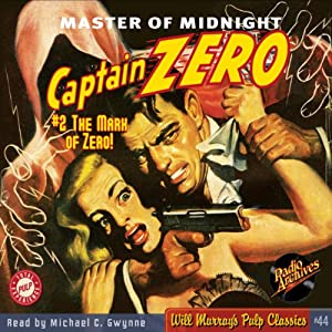 Captain Zero #2, January 1950 Audiobook