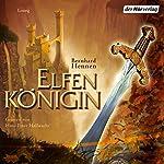 Elfenkönigin (Die Elfen 4) | Bernhard Hennen