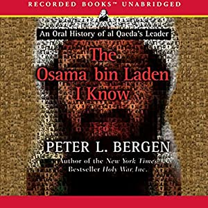The Osama bin Laden I Know Audiobook