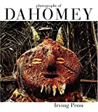 img - for Irving Penn: Photographs of Dahomey 1967 by Melville J. Herskovits (2004-07-14) book / textbook / text book