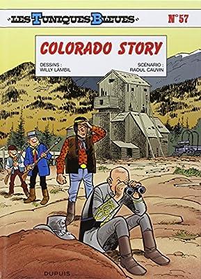 Les Tuniques Bleues - tome 57 - Colorado Story par Raoul Cauvin
