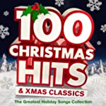 100 Christmas Hits & Xmas Classics -...