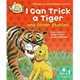 Oxford Reading Tree Read With Biff, Chip, and Kipper: I Can Trick a Tiger and Other Stories (Level 3) (Read With Biff Chip & Kipper)by Roderick Hunt