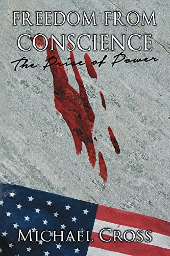 Freedom from Conscience - The Price of Power (The Power Of The Cross compare prices)