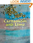Cardamom and Lime: Recipes from the A...