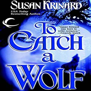 To Catch a Wolf | [Susan Krinard]