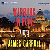 Warburg in Rome | [James Carroll]