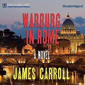 Warburg in Rome | [James Carroll]