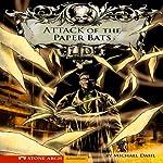 Attack of the Paper Bats | Michael Dahl