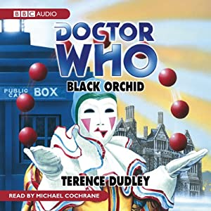 Doctor Who: Black Orchid | [Terence Dudley]