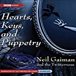 Hearts, Keys, and Puppetry | Neil Gaiman, The Twitterverse