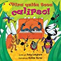 Mira Quien Toca Calipso [Creepy Crawly Calypso] Audiobook by Tony Langham Narrated by La Tuza