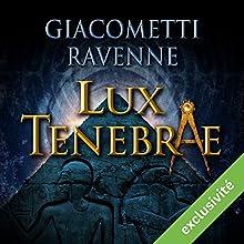 Lux tenebrae (Antoine Marcas 6)   Livre audio Auteur(s) : Éric Giacometti, Jacques Ravenne Narrateur(s) : Julien Chatelet