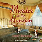 Murder at the Mansion: Kelly Jackson Mystery Series, Book 2 | Janet Finsilver