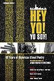 Hey Yo! Yo Soy! 40 Years of Nuyorican Street Poetry, A Bilingual Edition (Nuyorican World)
