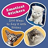 img - for Emoticat Stickers: 200 Ways to Say it with Kitties book / textbook / text book