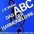 Das ABC der Harmonielehre: Eine Einführung in die Welt des musikalischen Satzes