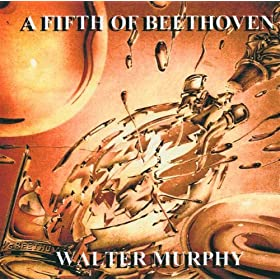 A Fifth of Beethoven (Beethoven's Fifth Symphony