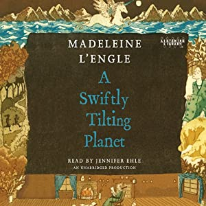 A Swiftly Tilting Planet | [Madeleine L'Engle]