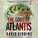 The Gods of Atlantis (       UNABRIDGED) by David Gibbins Narrated by Jonathan Keeble