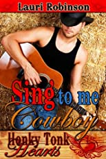 Sing to Me, Cowboy (Honky Tonk Hearts)
