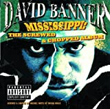 Banner David Mississippi: The Screwed & Chopped Album