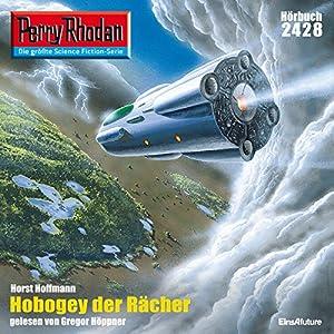 Hobogey der Rächer (Perry Rhodan 2428) Hörbuch