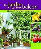 echange, troc Martyn Cox - Un jardin sur mon balcon