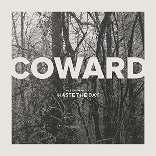 Haste The Day-Coward-2015-KzT Download