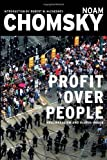 img - for Profit Over People: Neoliberalism and the Global Order by Chomsky, Noam (1998) book / textbook / text book