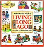img - for Living Long Ago (Explainers Series) book / textbook / text book