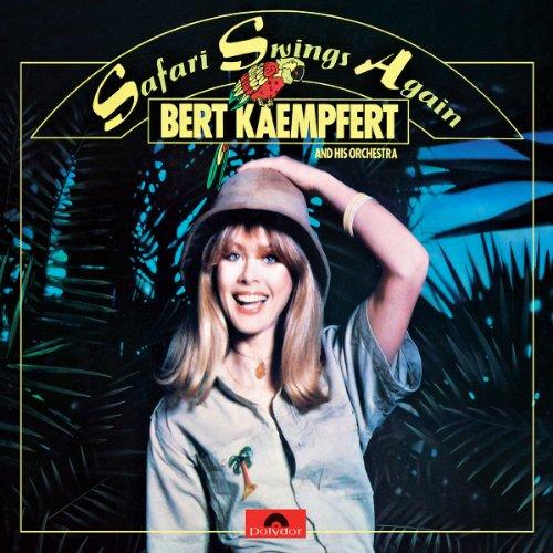 Bert Kaempfert - Safari Swings Again - Zortam Music