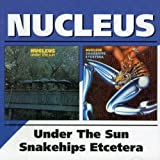 Under The Sun Snakehips Etcetera by NUCLEUS (2002-12-03)