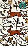 The Running Hare: The secret life of farmland (print edition)