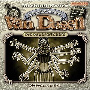 Die Perlen der Kali (Professor van Dusen 6) Hörspiel