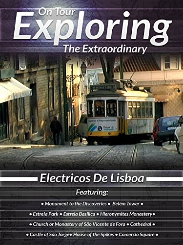 On Tour Exploring the Extraordinary Electricos De Lisboa