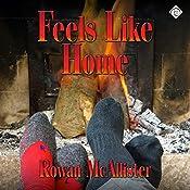 Feels Like Home | [Rowan McAllister]