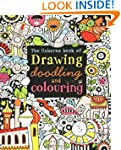 Drawing, Doodling and Colouring Book...