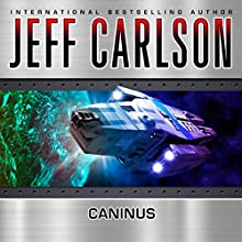Caninus (       UNABRIDGED) by Jeff Carlson Narrated by Chris Snelgrove
