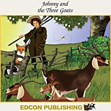 Johnny and the Three Goats: Palace in the Sky Classic Children's Tales Audiobook by  Imperial Players Narrated by  Imperial Players