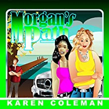 Morgan's Path (       UNABRIDGED) by Karen Marie Coleman Narrated by Donna Havern