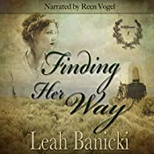 Finding Her Way: Western Romance on the Frontier, Book 1 | [Leah Banicki]