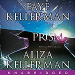 Prism | Faye Kellerman,Aliza Kellerman