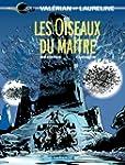 Val�rian - Tome 5 - Oiseaux du ma�tre...