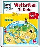 Stefanie Steinhorst Was ist was Junior: Weltatlas für Kinder